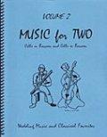 ファゴット2重奏楽譜 Music for Two - Vol. 2 Wedding & Classical Favorites