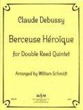 ダブルリード5重奏楽譜 ダブルリード五重奏のための英雄の子守歌 作曲/クロード ドビュッシー【2012年12月取扱開始】