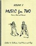 ミックス2重奏楽譜 Music for Two - Vol. 3 【Fl/Ob & Clarinet】