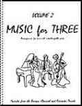 ミックス3重奏楽譜 Music for Three, Volume 2(Baroque, Classical & Romantic Favorites  )