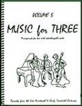 ミックス3重奏楽譜 Music for Three, Volume 5(Late 19th & Early 20th Century Favorites )