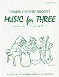 ミックス3重奏楽譜 Music for Three - Collection No. 2: Popular Christmas Favorites,
