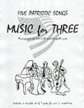 ミックス3重奏楽譜 Music for Three, Collection #1 - Patriotic (Set Includes 7 Parts)