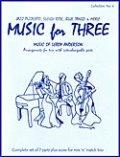 ミックス3重奏楽譜 Music for Three - Collection No. 4: Music of Leroy Anderson【アンダーソン作品集】