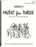 ミックス3重奏楽譜 Music for Three, Volume 8(More Baroque, Classical & Romantic Favorites)