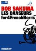 """ホルン4重奏楽譜 """"LES DANSEURS"""" for 4 FrenchHorns 作曲/BOB SAKUMA"""