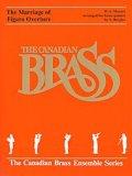 金管5重奏楽譜 Overture to Marriage of Figaro(フィガロの結婚序曲) (By The Canadian Brass)