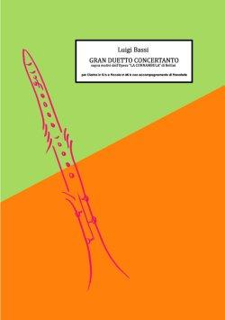 画像1: 2本のクラリネット&ピアノ楽譜 ベッリーニの歌劇「夢遊病の女」の主題によるグラン・デュエット Luigi Bassi 作曲 奥田英之:監修