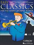 トランペットソロ楽譜 Easy Classics for the Young Trumpet Player