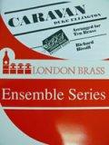金管楽器アンサンブル10重奏楽譜 キャラバン(CARAVAN) 作曲/デューク・エリントン(D.ELLINGTON) 編曲/ Bissill