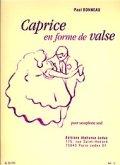 アルトサックスソロ楽譜 ワルツ形式による奇想曲(Caproce en Forme de Valse) 作曲/ボノー(Bonneau,P.)