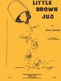 金管5重奏楽譜 金管五重奏のためのリトルブラウンジョッキ 編曲/アービング ローゼンタール 【2012年11月取扱開始】