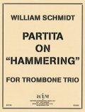トロンボーン3重奏楽譜 トロンボーン三重奏のためのパルティータ オン ハンマリング作曲/ウィリアム シュミット 【2012年11月取扱開始】