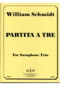 サックス3重奏楽譜 サキソフォン三重奏のためのパルティータ 作曲/ウィリアム シュミット【2012年12月取扱開始】