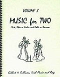 ミックス2重奏楽譜 Music for Two - Vol. 3【Fl/Ob/Vln & Cello/Bsn】