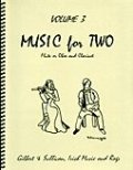 ミックス2重奏楽譜 Music for Two - Vol. 3 【Fl/Ob & Clarinet】