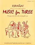 ミックス3重奏楽譜 Music for Three - Collection No. 8: España! - Música con un sabor español