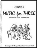 ミックス3重奏楽譜 Music for Three, Volume 2(Baroque, Classical & Romantic Favorites  )