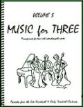 ミックス3重奏楽譜 Music for Three, Volume 5(Late 19th & Early 20th Century Favorites )