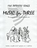 ミックス3重奏楽譜 Music for Three, Collection #1 - Patriotic (Set Includes 7 Parts)