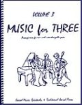 ミックス3重奏楽譜 Music for Three, Volume 3(Sacred Music, Spirituals & Traditional Jewish Music )