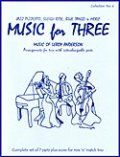 ミックス3重奏楽譜 Music for Three - Collection No. 4: Music of Leroy Anderson【アンダーソン作品集】
