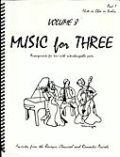 ミックス3重奏楽譜 Music for Three, Volume 8(More Baroque, Classical & Romantic Favorites)