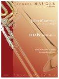 トロンボーンソロ楽譜 歌劇「タイ―ス」よりタイースの瞑想曲 作曲/マスネ 編曲/モージェ