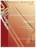 金管9重奏楽譜 前奏曲 作曲/マストランジェロ 監修/ジャック・モージェ
