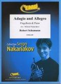 フリューゲルホルンソロ楽譜 アダージョとアレグロ(Adagio and Allegro) 作曲/シューマン 校訂(編曲)/S.ナカリャコフ