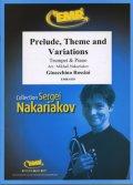 トランペットソロ楽譜 前奏曲、主題と変奏曲(Prelude, Theme and Variations) 作曲/ロッシーニ 校訂(編曲)/S.ナカリャコフ