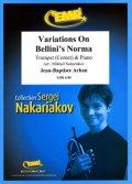 トランペットソロ楽譜 ベルリーニ「ノルマ」の主題による変奏曲(Variations On Bellini's Norma) 作曲/アーバン 校訂(編曲)/S.ナカリャコフ