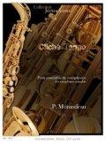 サックス6重奏楽譜 クリシェ・タンゴ 作曲/P.モランドー