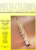 ソプラノサックス&ピアノ楽譜 名曲集 【Pieces Celebres】 編曲(監修)/Mule