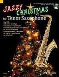 テナーサックス&ピアノ楽譜 テナー・サクソフォーンのためのクリスマス曲集【Jazzy Christmas for Tenor Saxophone】 編曲(監修)/Juchem/Brochhausen