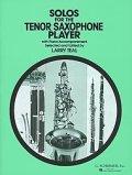 テナーサックス&ピアノ楽譜 テナー・サクソフォーン奏者のための独奏曲【Solo for the Tenor-Saxophone Players】 編曲(監修)/Teal