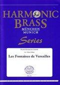 金管5重奏楽譜 ベルサイユの噴水(Les Fontaines de Versailles) 作曲/Michel-Richard de Lalande  編曲/Hans Zellner