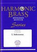 金管5重奏楽譜 組曲「アルルの女」(Suite from l'Arlesienne) 作曲/ビゼー 編曲/Hans Zellner
