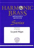 金管5重奏楽譜 小さな黒んぼ(Le petit neegre) 作曲/ドビュッシー 編曲/Hans Zellner