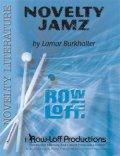 打楽器(ノベルティ)アンサンブル楽譜 ノベルティ・ジャムズ(Novelty Jamz) 作曲/Lamar Burkhalter