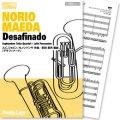 ユーフォニアム・テューバ四重奏楽譜 Desafinado(A.C.ジョビン・N.メンドンサ 作曲/前田憲男 編曲) 【2013年7月取扱開始】