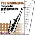 アルトサックス&ピアノ楽譜 Rhapsodie pour Saxophone(西村友 作曲) 【2014年4月取扱開始】