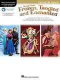 テナーサックスソロ楽譜 「アナと雪の女王・塔の上のラプンツェル・魔法にかけられて」より(Tenor Sax,プレイ・アロング音源ダウンロード版) 【2014年11月取扱開始】