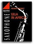 サックス4重奏楽譜 Ulla In Africa 作曲/H.ウィバニー 【2017年11月4日再入荷】