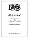 金管5重奏(打楽器OP)楽譜 Dixies Land Brass Quintet w/Percussion (Emmett/arr. Engelman) 【受注生産楽譜】 (By The Canadian Brass)