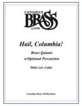 金管5重奏(打楽器OP)楽譜 Hail, Columbia! for Brass Quintet w/Percussion (Phile/arr. Cable) 【受注生産楽譜】 (By The Canadian Brass)【2016年7月取扱開始】