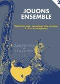 サックスソロ&ピアノ~4重奏楽譜 Jouons Ensemble Volume 2 【2017年9月20日入荷】