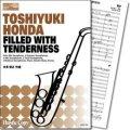 サキソフォーンオーケストラ楽譜 FILLED WITH TENDERNESS 作曲/本多俊之   【2018年3月取扱開始】