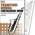 サキソフォーンオーケストラ楽譜 CRETACEOUS WIND 作曲/本多俊之   【2018年3月取扱開始】