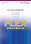 フレックス5〜8重奏楽譜 CAN YOU CELEBRATE? 安室奈美恵の代表曲 【2019年7月取扱開始】